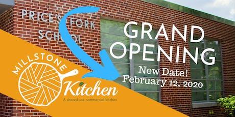 New Date! Millstone Kitchen Grand Opening tickets