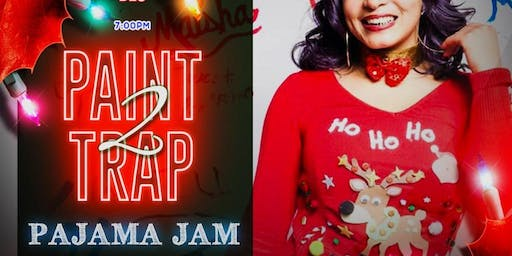 Paint2Trap: Pajama Jam