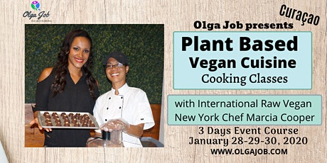 Plant Based Vegan Cuisine - 3 Days Classes tickets