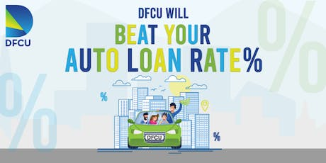 """DFCU """"Beat Your Auto Loan Rate"""" Days! December 7th & 14th  tickets"""