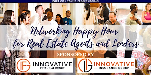 PCYP Networking Happy Hour for Real Estate Agents & Lenders, Sponsored by Innovative Financial Group