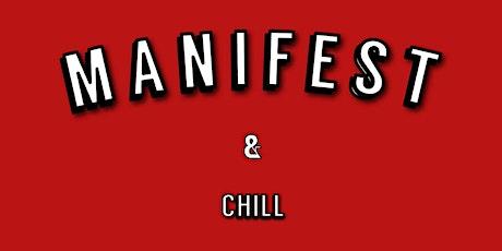 MANIFEST & CHILL: NURSING MANIFESTATION & VISION BOARD SLEEPOVER tickets
