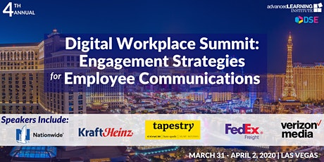 4th Annual Digital Workplace Summit: Engagement Strategies for Employee Communications tickets