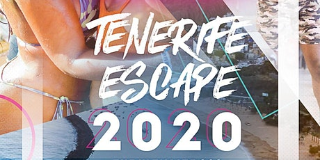 Tenerife Escape 2020 - The 360 Holiday Experience tickets