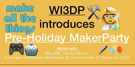WI3DP introduces New Jersey Pre-Holiday Maker Fest tickets