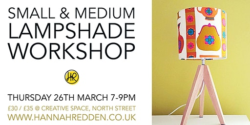 SMALL & MEDIUM Lampshade Workshop *SOLD OUT*