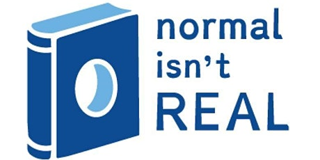Normal Isn't Real: Succeeding with Learning Disabilities & ADHD tickets