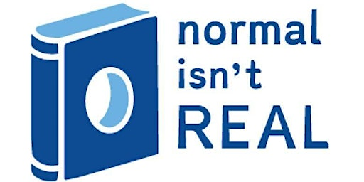 Normal Isn't Real: Succeeding with Learning Disabilities & ADHD