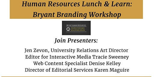 Lunch and Learn - University Relations Bryant Branding Workshop