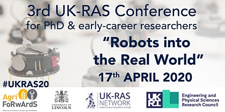 UK-RAS Conference on 'Robots into the Real World' tickets