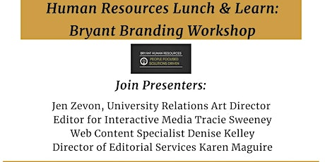HR Lunch & Learn:	University Relations Bryant Branding Workshop tickets