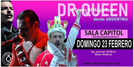 DR QUEEN - A QUEEN OF MAGIC TOUR - SANTIAGO DE COMPOSTELA tickets