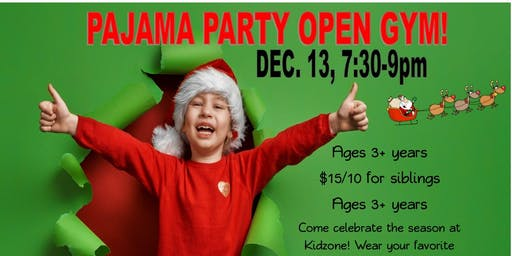 Pajama Party Open Gym