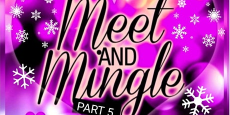 Meet and mingle tickets