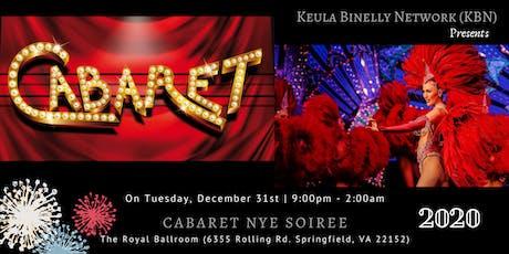 Cabaret NYE Soiree! tickets