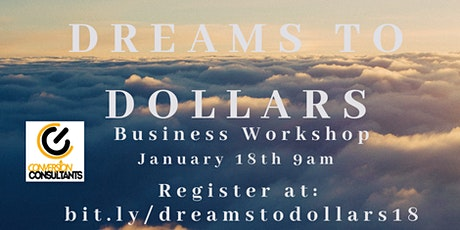 Dreams to Dollars tickets