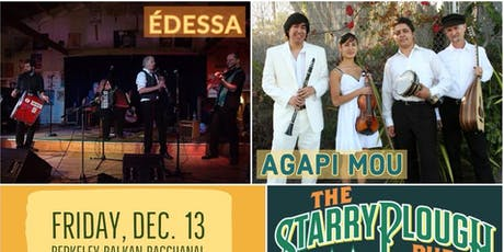 Édessa & Agapi Mou - Berkeley Balkan Bacchanal @ The Starry Plough Pub tickets
