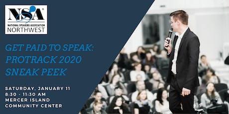 Get Paid to Speak - NSA Northwest ProTrack 2020 Sneak Peek Event tickets