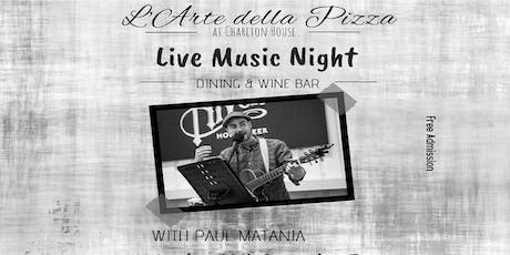 Live Music - Vocal and Guitar with Paul Matania tickets