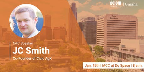 1 Million Cups with JC Smith, Civic AgX tickets