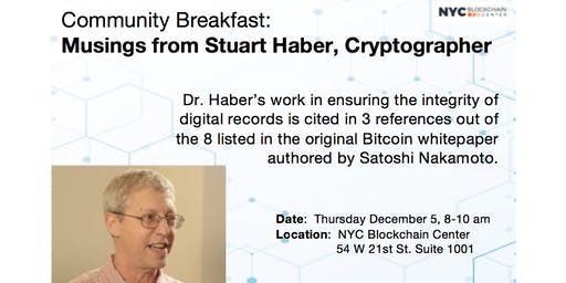 Community Breakfast: Feat. Topic - Musings from Stuart Haber, Cryptographer