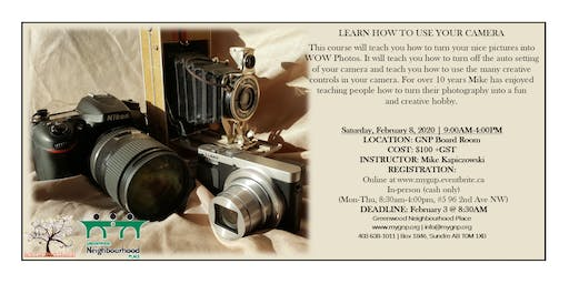 Learn How To Use Your Camera (Sundre Cont. Ed.)