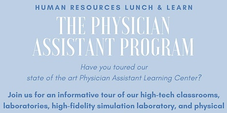 HR Lunch & Learn: The Physician Assistant Program tickets
