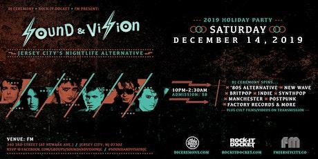 """SOUND & VISION""—Jersey City's Nightlife Alternative [December 2019] tickets"
