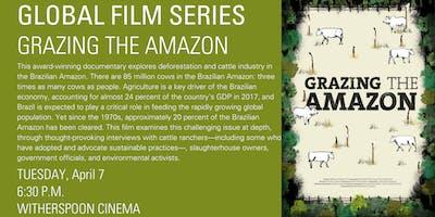 Global Film Series: Grazing the Amazon