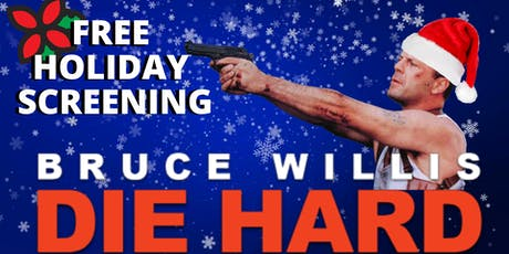 FREE Holiday Screening: Die Hard tickets