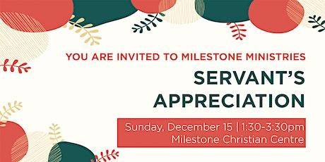 Milestone Ministries Servant's Appreciation tickets