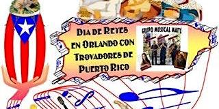 Día de Reyes con Trovadores  en Orlando