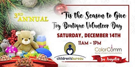 ColorComm LA - 'Tis the Season to Give Children's Bureau Toy Shop! tickets