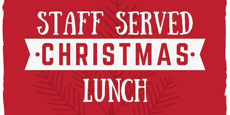 Staff Served Christmas Lunch tickets