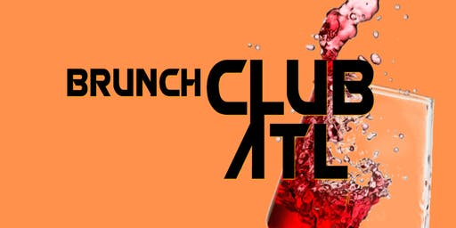 "R&B BRUNCH PARTY ""BRUNCH CLUB ATL"""