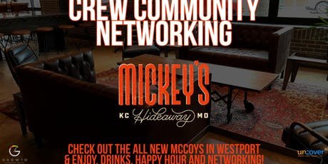 Crew Community Networking at Mickey's Hideaway tickets