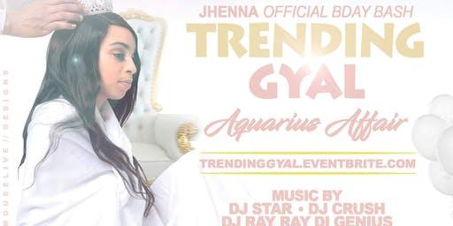 Trending Gyal(The Official Aquarius Affair)
