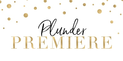 Plunder Premiere with Laura Lawrence Melfort, SK, S0K 2W0
