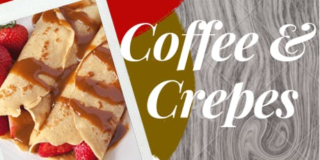 Coffee and Crepes tickets