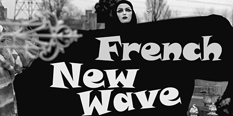 Savvy Sirens of the French New Wave, 1956 – 1965 tickets