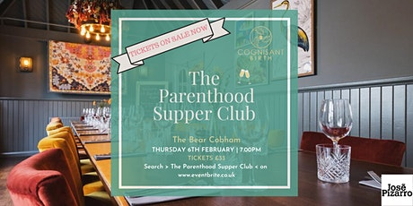 The Parenthood Supper Club February Edition tickets