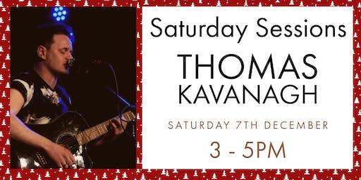 Saturday Sessions -Thomas Kavanagh