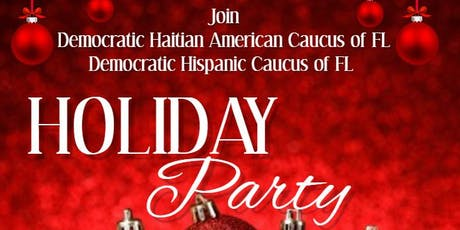 Holiday Party with the Dem. Haitian American Caucus & Dem. Hispanic Caucus tickets