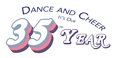 Dance and Cheer, It's Our 35th Year - 2020 Recital tickets