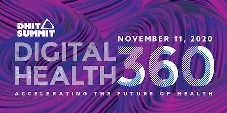 2020 DHIT Summit — Digital Health 360 :: Accelerating the Future of Health tickets