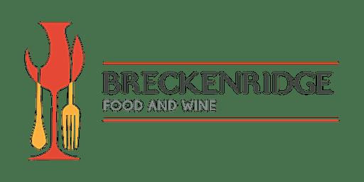 Breckenridge Food & Wine 2020