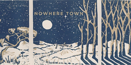 Nowhere Town tickets