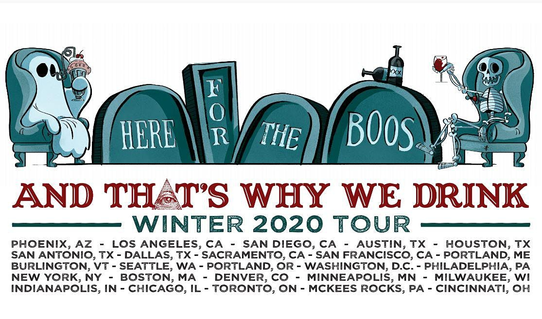 And That's Why We Drink: Here for the Boos Tour