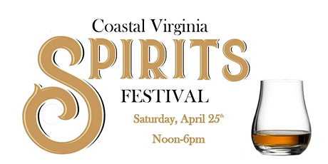 Coastal Virginia Spirits Festival tickets