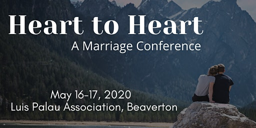 Heart to Heart: A Marriage Conference